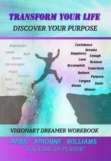 Transform Your Life (Discover Your Purpose)