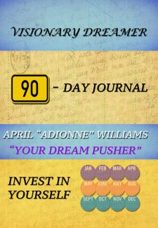 Visionary Dreamer 90-Day Journal (Invest In Yourself)