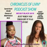 """RIGHTEOUS AND RICH – """"WE BUY BLACK"""" Ep – 163 – ADionne Your Dream Pusher"""