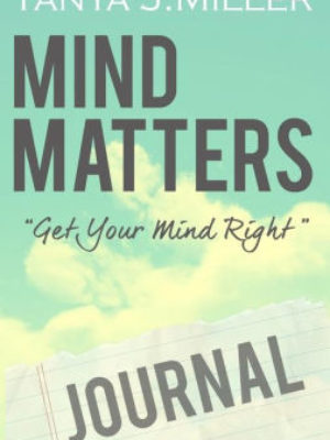 Tanya J Miller Mind Matters Journal